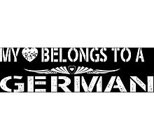 My Love Belongs To A German - Tshirts & Accessories Photographic Print