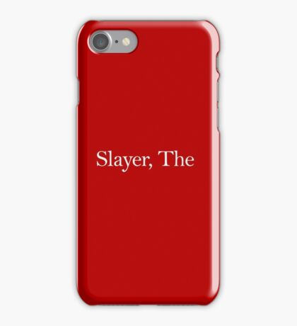 Slayer, The (white) iPhone Case/Skin