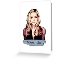 Buffy: Slayer, The Greeting Card