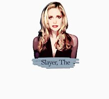 Buffy: Slayer, The Unisex T-Shirt