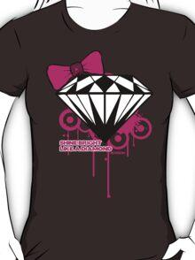 Shine Bright Like a Diamond! in Luxury!! Girls!!! :D T-Shirt
