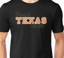 Proud Texas Uncle for Dark Backgrounds Unisex T-Shirt