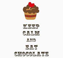 Keep Calm and Eat Chocolate Unisex T-Shirt