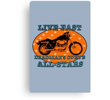 Live Fast Deadmans Curve All Stars Motorcycle Canvas Print