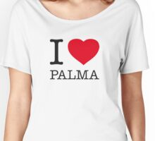 I ♥ PALMA Women's Relaxed Fit T-Shirt