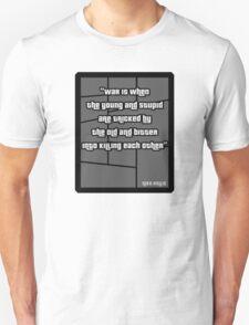 Niko Bellic war quote from GTA 4 - T Shirt T-Shirt