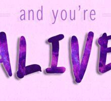 loved & alive. Sticker