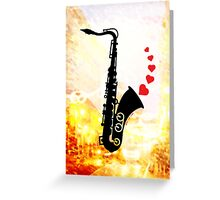 Sax and Love Greeting Card