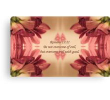 Overcome Evil With Good Canvas Print