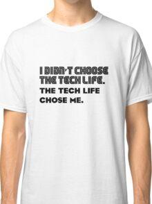 Tech life -1 Classic T-Shirt