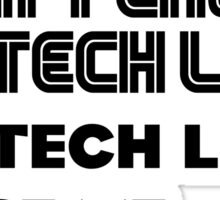 Tech life -1 Sticker