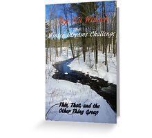 Top Ten Winner - Winter Streams Greeting Card