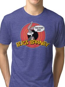 BUGS BARNEY: TRUE STORY DOC! (white outlines) Tri-blend T-Shirt