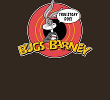 BUGS BARNEY: TRUE STORY DOC! (white outlines) T-Shirt