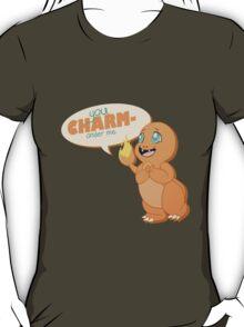 You CHARMander me T-Shirt