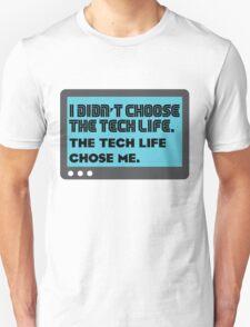 Tech life - 2 T-Shirt