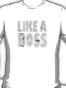 Like a Boss - CENSORED T-Shirt