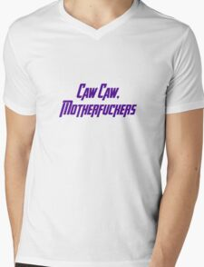 Caw Caw, Motherfuckers Mens V-Neck T-Shirt