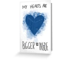 My Hearts are Bigger on the Inside Blue Greeting Card