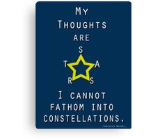 My Thoughts are Stars poster Canvas Print
