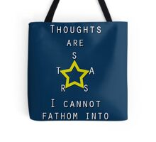 My Thoughts are Stars poster Tote Bag