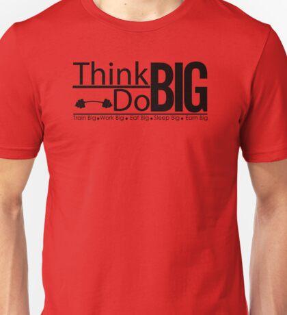 Inspiration Motivation Quotes Workout Unisex T-Shirt
