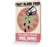 Ionic Bonds! Greeting Card