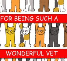 Thank you for being such a wonderful vet. Sticker