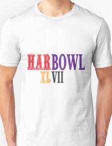 HARBOWL (Super Bowl) XLVII - Jim Harbaugh's San Francisco 49ers vs John Harbaugh's Baltimore Ravens T-Shirt