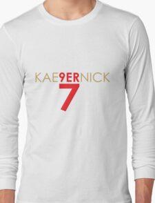 KAE9ERNICK 7 - QB #7 Colin Kaepernick of the San Francisco 49ers Long Sleeve T-Shirt