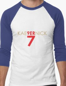 KAE9ERNICK 7 - QB #7 Colin Kaepernick of the San Francisco 49ers Men's Baseball ¾ T-Shirt