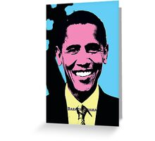 Barack Obama with Andy Warhol Pop Art Style Greeting Card