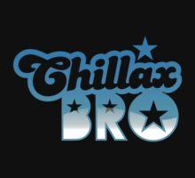 CHILLAX BRO Kids Tee