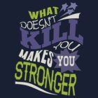 Stronger- KELLY CLARKSON Lyric Shirt *PURPLE/GREEN* by ImEmmaR