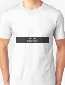 Black Pussy Unisex T-Shirt