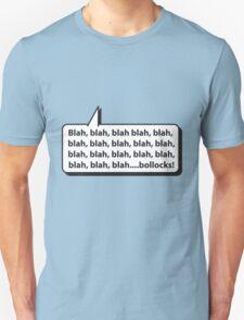 Blah, blah, blah.... T-Shirt