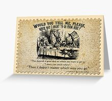 Alice in Wonderland Quote. Greeting Card
