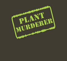 Plant Murderer in Chartreuse Unisex T-Shirt