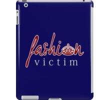 Fashion Victim 7 iPad Case/Skin
