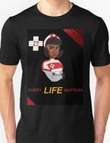 Nurse Laura Every Life Matters T-Shirt