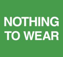 Nothing to wear Kids Tee