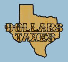 Dollars, Taxes Kids Tee