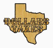 Dollars, Taxes One Piece - Long Sleeve