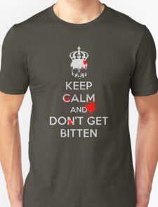 Keep Calm and Don't Get Bitten (Zombies Bloody) T-Shirt