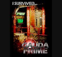 I Survived....   Gauda Prime Unisex T-Shirt