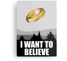 I want to believe in MORDOR Metal Print