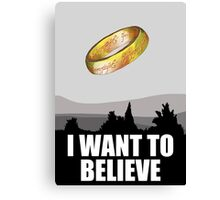 I want to believe in MORDOR Canvas Print