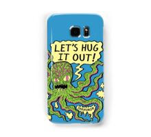 Lets Hug It Out Samsung Galaxy Case/Skin