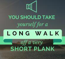 A Long Walk  Sticker