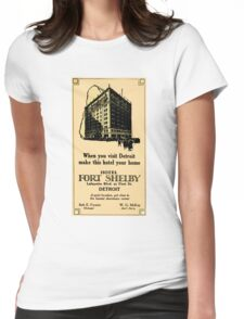 Vintage Detroit Fort Shelby Hotel Ad #2 Womens Fitted T-Shirt